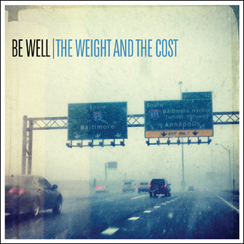 "EVR441A-1 Be Well ""The Weight And The Cost"" LP Album Artwork"