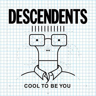 "Descendents ""Cool To Be You"""