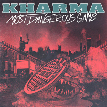 "Kharma ""Most Dangerous Game"""