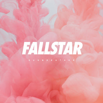 "Fallstar ""Sunbreather"""