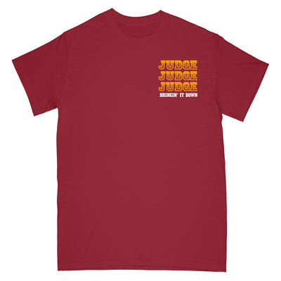 "JUDGESS06M Judge ""Bringin' It Down (Maroon)"" -  T-Shirt Front"