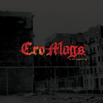 "MTR002-1/2 Cro-Mags ""In The Beginning"" LP/CD Album Artwork"