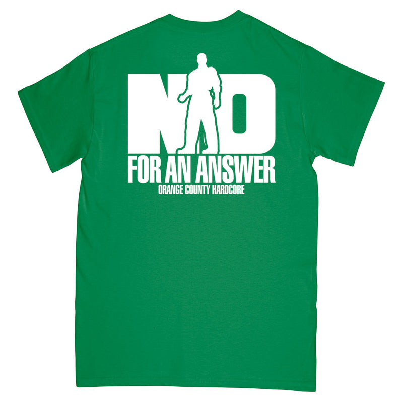 "No For An Answer ""Orange County Hardcore (Green)"" - T-Shirt"
