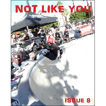 "Not Like You ""#8"" -  Fanzine"