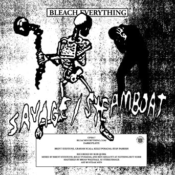 "Bleach Everything ""Savage b/w Steamboat"" - Fanzine+7"" (Color Vinyl Flexi Disc)"