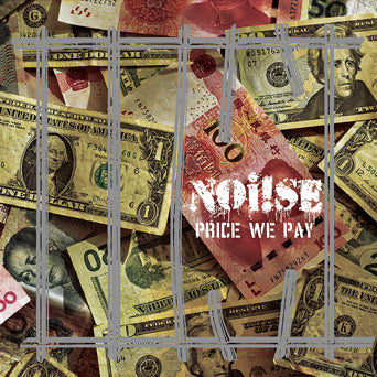 "Noi!se ""Price We Pay"""
