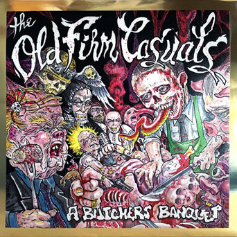 "PIR262 The Old Firm Casuals ""A Butcher's Banquet"" 12""ep Album Artwork"
