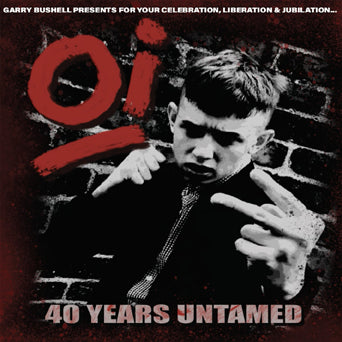 "V/A ""Oi: 40 Years Untamed"""
