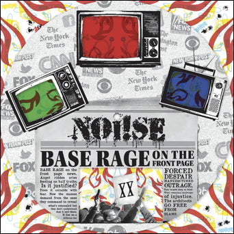 "Noi!se ""Base Rage On The Front Page"""