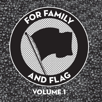 "V/A ""For Family And Flag Volume 1"""