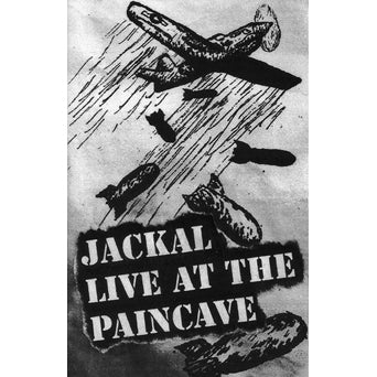 "Jackal ""Live At The Paincave"""