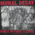 "Moral Decay ""Rebels Without A Cause: 1982 Demo And Comp Tracks"""