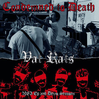 "Condemned To Death ""Vat Rats: 1983 Ep And Demo Sessions"""