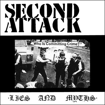 "Second Attack ""Lies And Myths"""
