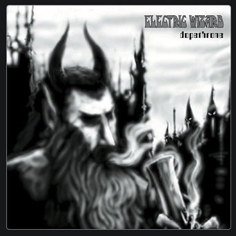 "Electric Wizard ""Dopethrone"""