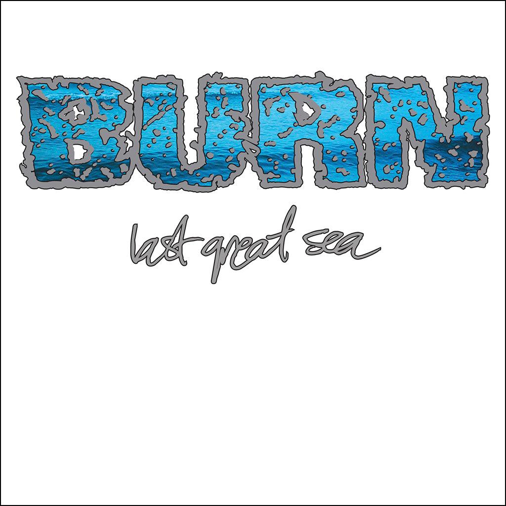 "REV108-1 Burn ""Last Great Sea"" 7"" Album Artwork"