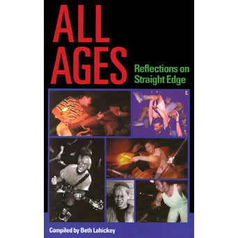 "Beth Lahickey ""All Ages: Reflections On Straight Edge"" - Book"