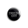 "REVBTN29 Inside Out ""Logo (White On Black)"" -  Button"