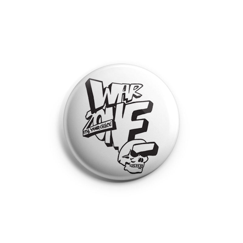 "Warzone ""It's Your Choice"" - Button"