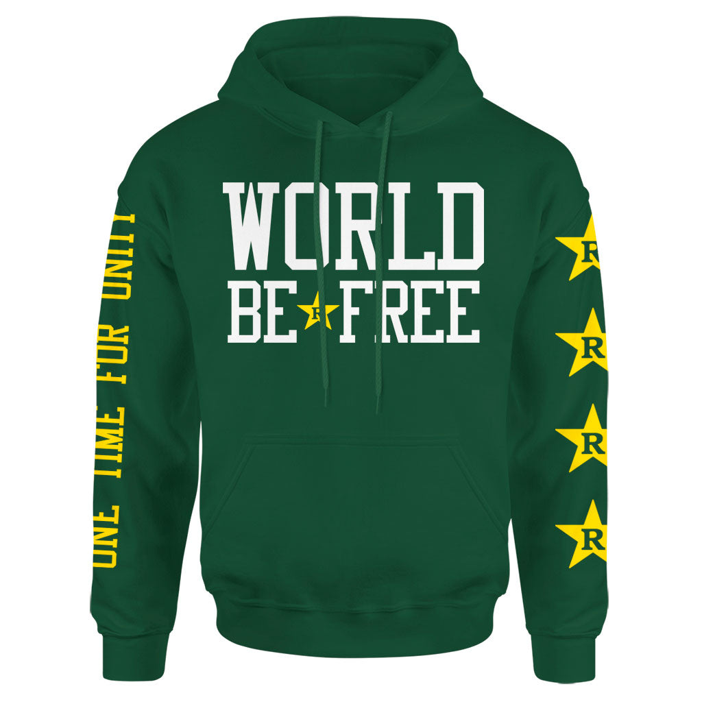 "World Be Free ""One Time For Unity"" - Hooded Sweatshirt"