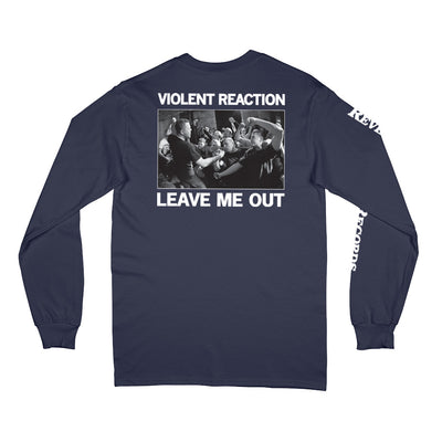 "REVLS102 Violent Reaction ""Leave Me Out"" - Long Sleeve T-Shirt Back"