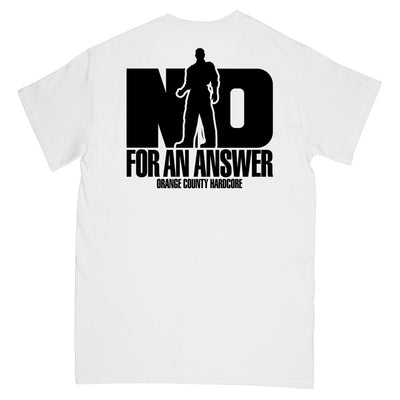 "No For An Answer ""Orange County Hardcore (White)"" - T-Shirt"