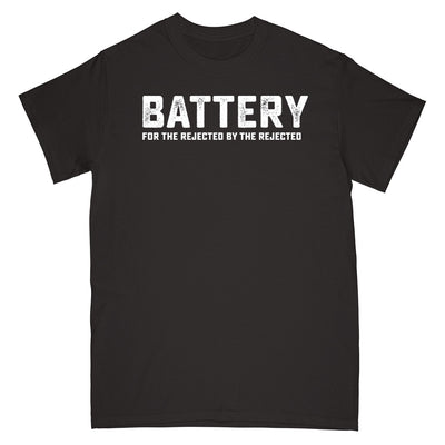 "REVSS170S Battery ""For The Rejected By The Rejected"" -  T-Shirt Front"