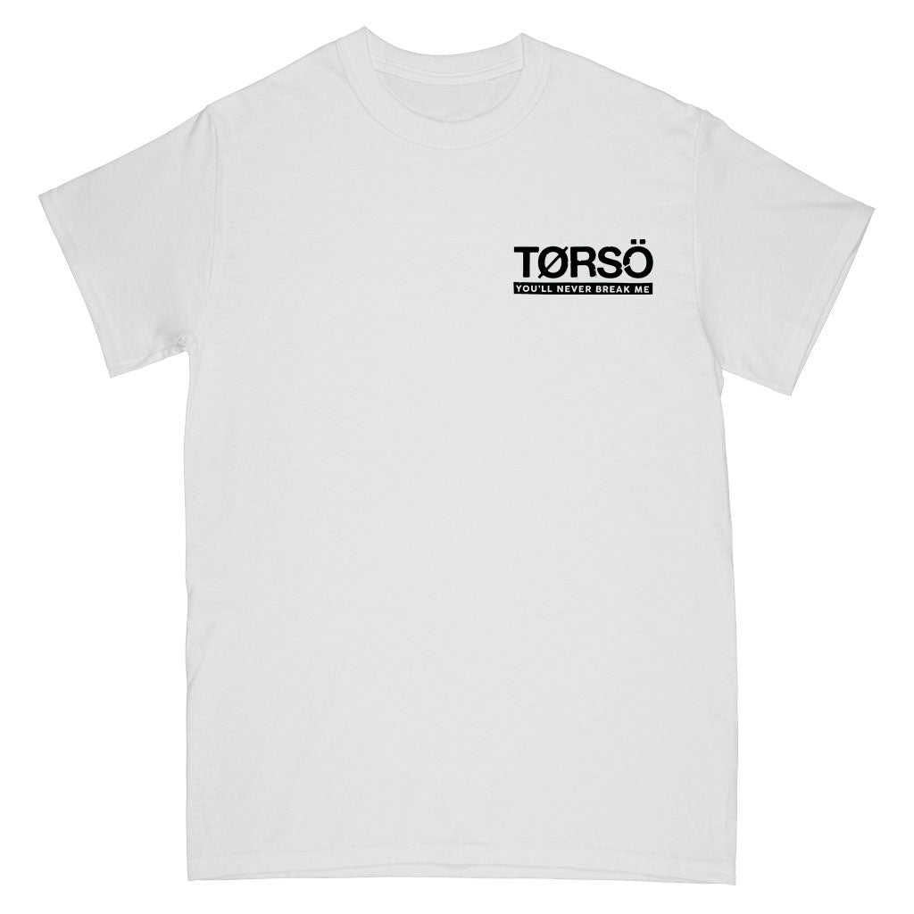 "Torso ""You'll Never Break Me"" - T-Shirt"