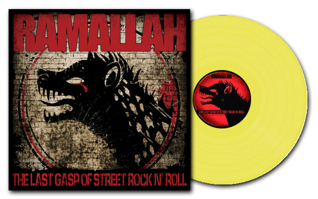 "SLNR33A-1 Ramallah ""The Last Gasp Of Street Rock N' Roll (Yellow)"" Album Artwork"