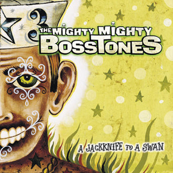 "The Mighty Mighty Bosstones ""Jacknife To A Swan"""