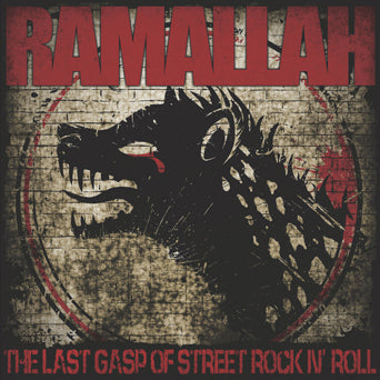 "SLNR33 Ramallah ""The Last Gasp Of Street Rock N' Roll (Brown And Red Splatter)"" LP/CD Album Artwork"