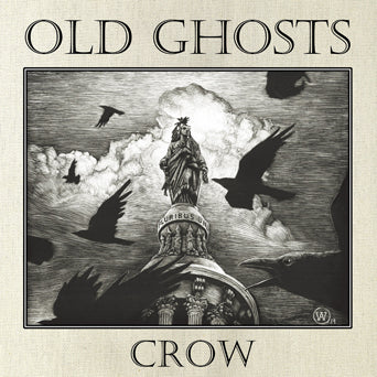 "Old Ghosts ""Crow"""
