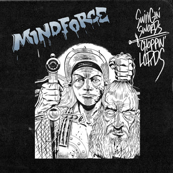 "TRIPB128-1 Mindforce ""Swingin' Swords Choppin' Lords"" 12""ep Album Artwork"