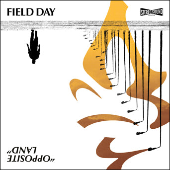 "Field Day ""Opposite Land"""