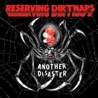 "Reserving Dirtnaps ""Another Disaster"""