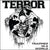 "Terror ""Trapped In A World"""