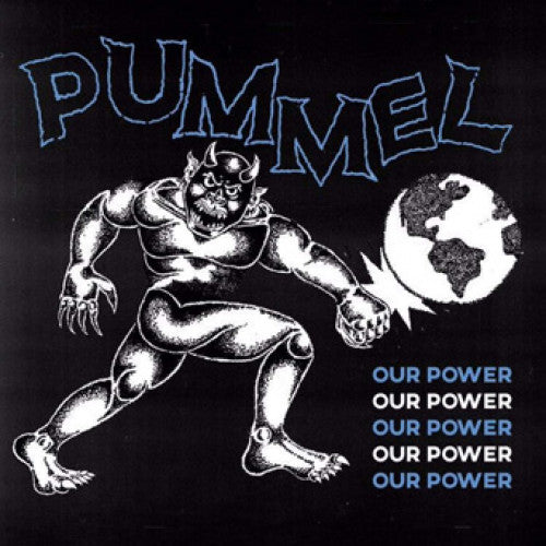 "Pummel ""Our Power"""