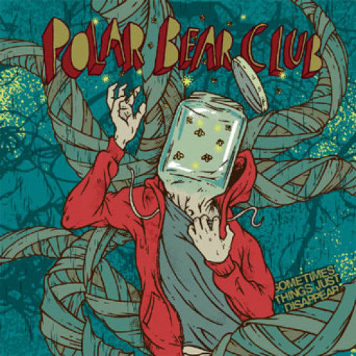 "B9R110 Polar Bear Club ""Sometimes Things Just Disappear"" LP/CD Album Artwork"