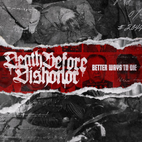 "B9R116-1/2 Death Before Dishonor ""Better Ways To Die"" LP/CD Album Artwork"