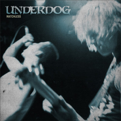 "B9R133 Underdog ""Matchless"" 2XLP/CD Album Artwork"