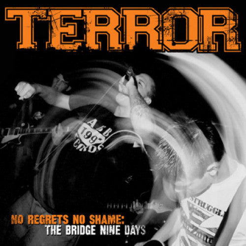 "B9R162-2 Terror ""No Regrets No Shame: The Bridge Nine Days"" CD Album Artwork"
