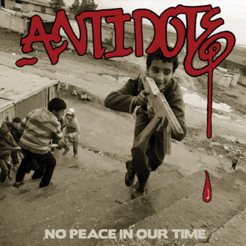 "B9R180-1 Antidote ""No Peace In Our Time"" LP Album Artwork"