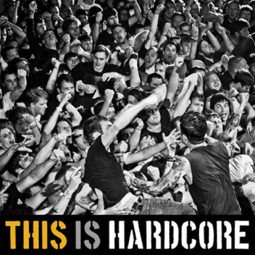 "B9R215-1 V/A ""This Is Hardcore"" LP Album Artwork"