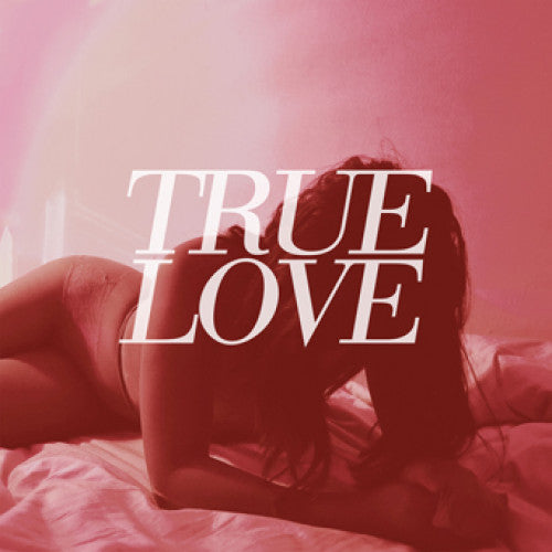 "B9R239 True Love (MI) ""Heaven's Too Good For Us"" LP/CD Album Artwork"