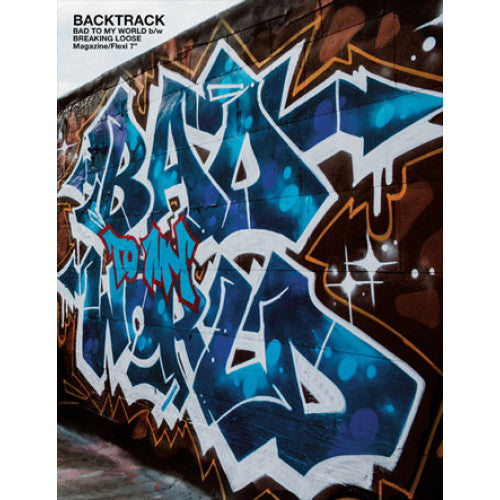 "B9R249-1 Backtrack ""Bad To My World b/w Breaking Loose"" Fanzine +7"" Flexi Disc Album Artwork"