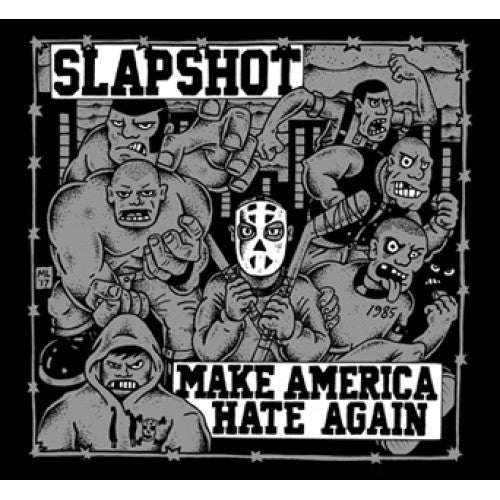 "B9R253 Slapshot ""Make America Hate Again"" LP/CD Album Artwork"