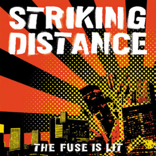 "B9R29 Striking Distance ""The Fuse Is Lit"" LP/CD Album Artwork"