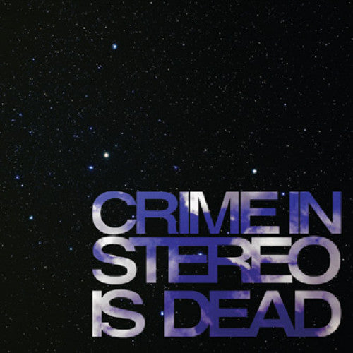 "B9R90-1/2 Crime In Stereo ""Is Dead"" LP/CD Album Artwork"
