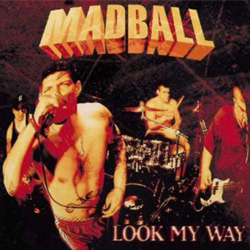"Madball ""Look My Way"""
