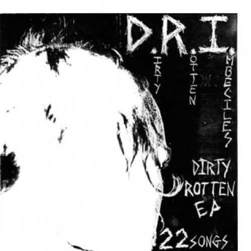 "BEER164-1 D.R.I. ""Dirty Rotten EP"" 7"" Album Artwork"